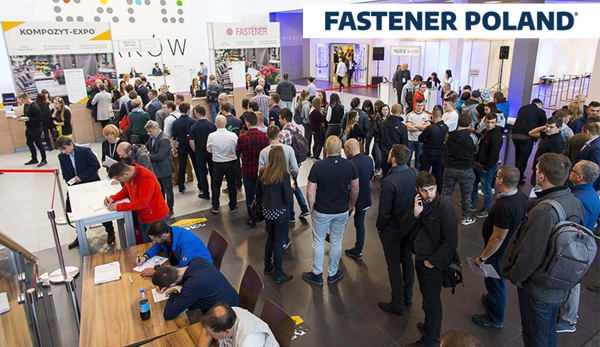 FASTENER POLAND® Meeting Point for Fastener Industry in Central Europe